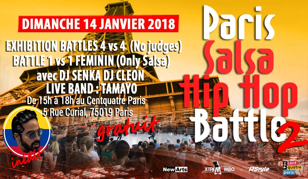 Paris salsa Hip Hop Battle, 104, salsa, hip hop, salsa hip hop fusion, xtremambo, gaelle saint macary, machete, freeze, bgirl, breakdance, rodrigue lino, dj cléon, la matraka, battle de danse